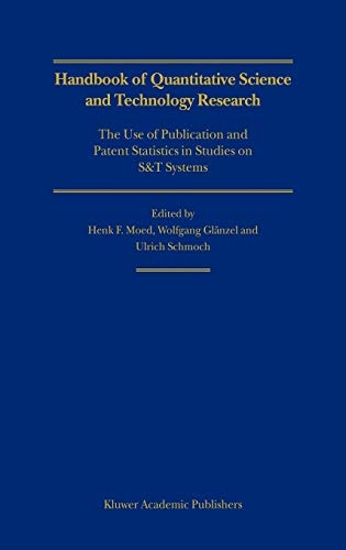 Handbook of Quantitative Science and Technology Research: The Use of Publication and Patent ...