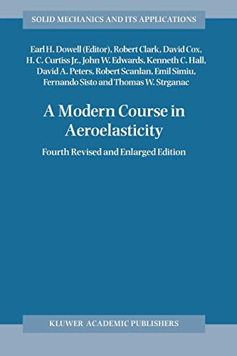 9781402027116: A Modern Course in Aeroelasticity (Solid Mechanics and Its Applications)