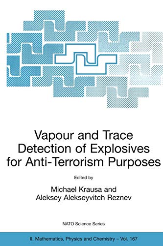 9781402027154: Vapour and Trace Detection of Explosives for Anti-Terrorism Purposes (Nato Science Series II:)