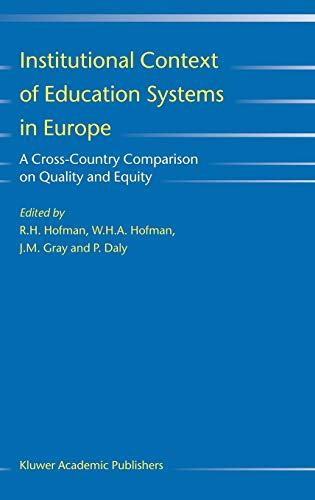 9781402027444: Institutional Context of Education Systems in Europe: A Cross-Country Comparison on Quality and Equity