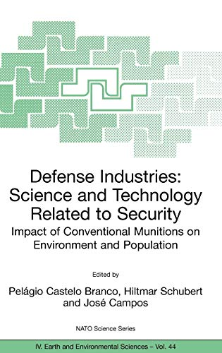 Defense Industries Science and Technology Related to Security Impact of Conventional Munitions on ...