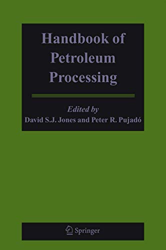 Handbook of Petroleum Processing: Jones / Pujado