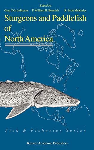 Sturgeons and Paddlefish of North America (Fish & Fisheries Series)