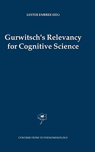 9781402028915: Gurwitsch's Relevancy for Cognitive Science (Contributions To Phenomenology)
