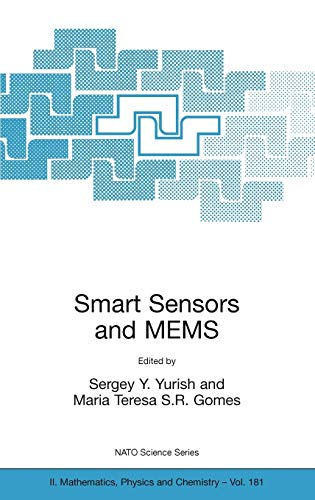 Smart Sensors and MEMS: Proceedings of the NATO Adavanced Study Institute on Smart Sensors and MEMS...