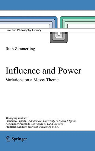 9781402029868: Influence and Power: Variations on a Messy Theme (Law and Philosophy Library)