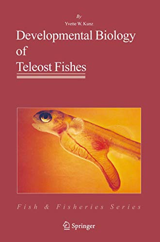 9781402029967: Developmental Biology of Teleost Fishes (Fish & Fisheries Series)
