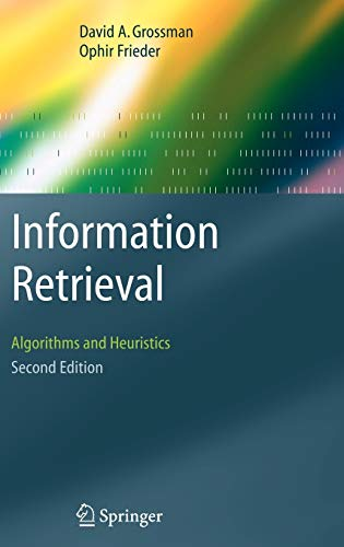 9781402030031: Information Retrieval: Algorithms and Heuristics (The Information Retrieval Series)