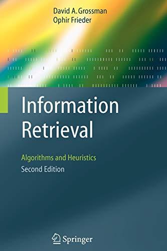 9781402030048: Information Retrieval: Algorithms and Heuristics (The Information Retrieval Series)(2nd Edition)