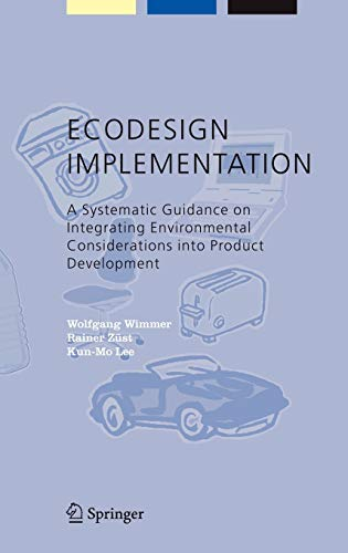 9781402030703: ECODESIGN Implementation: A Systematic Guidance on Integrating Environmental Considerations into Product Development (Alliance for Global Sustainability Bookseries)