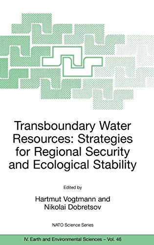9781402030802: Transboundary Water Resources: Strategies for Regional Security and Ecological Stability (Nato Science Series: IV:)