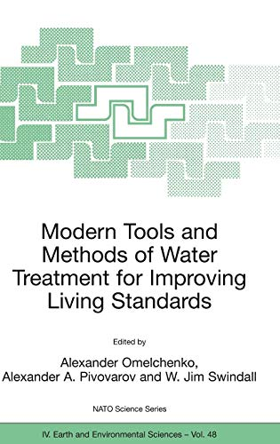 Modern Tools and Methods of Water Treatment for Improving Living Standards NATO Science Series IV, ...