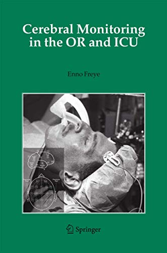 9781402031625: Cerebral Monitoring in the or And Icu