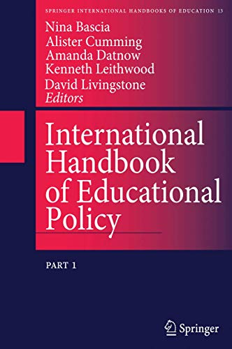 International Handbook Of Educational Policy (Springer International Handbooks Of Education) (V. 1&...