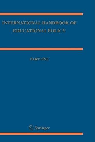 International Handbook Of Educational Policy (Springer International Handbooks Of Education) (V. 1&...
