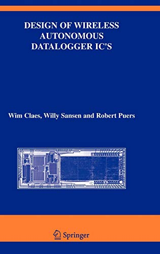Design of Wireless Autonomous Datalogger IC's (The: Wim Claes; Willy
