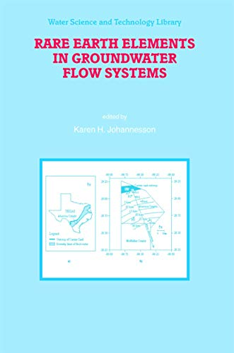 Rare Earth Elements in Groundwater Flow Systems (Water Science and Technology Library)