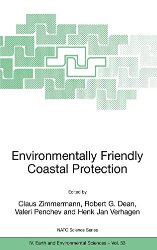 Environmentally Friendly Coastal Protection: Proceedings of the NATO Advanced Research Workshop on ...
