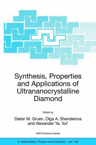 Synthesis, Properties and Applications of Ultrananocrystalline Diamond: D. M. Gruen