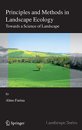 9781402033278: 3: Principles and Methods in Landscape Ecology: Towards a Science of the Landscape (Landscape Series)
