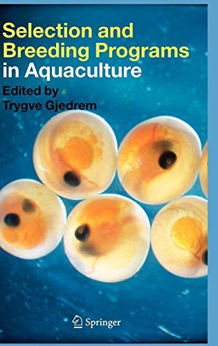 Selection and Breeding Programs in Aquaculture: Trygve Gjedrem