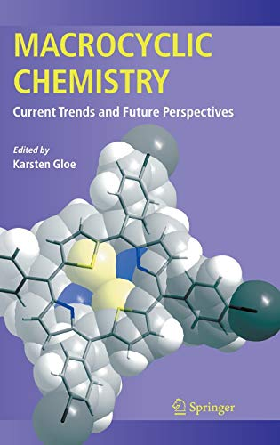 9781402033643: Macrocyclic Chemistry: Current Trends and Future Perspectives