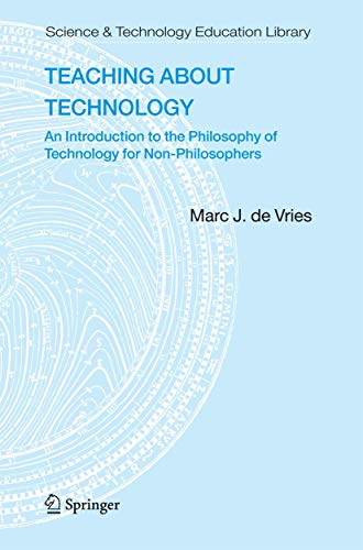 9781402034091: Teaching about Technology: An Introduction to the Philosophy of Technology for Non-philosophers (Contemporary Trends and Issues in Science Education)