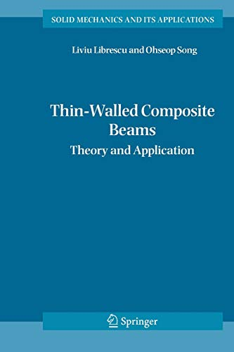 9781402034572: Thin-Walled Composite Beams: Theory and Application (Solid Mechanics and Its Applications)