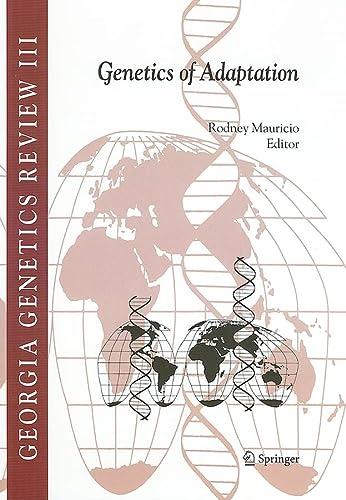 9781402034763: Genetics of Adaptation (Georgia Genetics Review, Vol. 3)