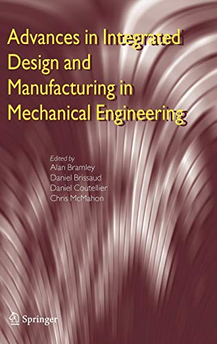 9781402034817: Advances in Integrated Design and Manufacturing in Mechanical Engineering