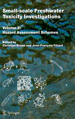 9781402035432: Small-scale Freshwater Toxicity Investigations: Hazard Assessment Schemes: 2