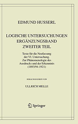 Logische Untersuchungen. Ergänzungsband. Zweiter Teil: Edmund Husserl