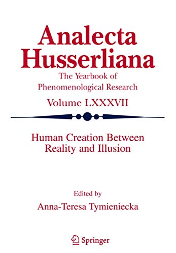 9781402035777: Human Creation Between Reality and Illusion (Analecta Husserliana)