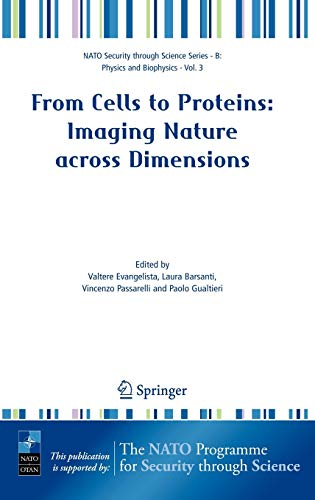 From Cells to Proteins: Imaging Nature across: Editor-Valtere Evangelista; Editor-Laura