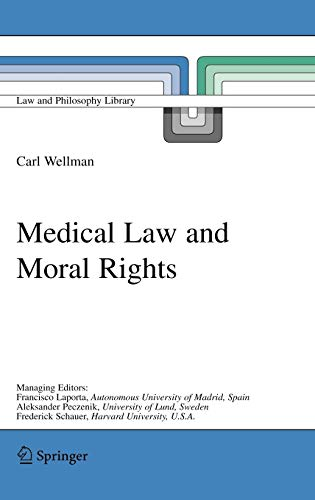 9781402037511: Medical Law and Moral Rights (Law and Philosophy Library (71))
