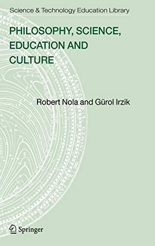 9781402037696: Philosophy, Science, Education and Culture (Contemporary Trends and Issues in Science Education)