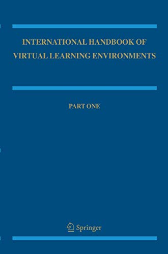 International Handbook of Virtual Learning Environments (Springer