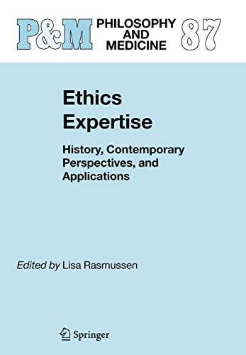 Ethics Expertise, by Rasmussen: Rasmussen, Lisa M.