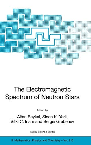 9781402038594: The Electromagnetic Spectrum of Neutron Stars (Nato Science Series II:)