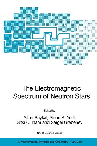 9781402038600: The Electromagnetic Spectrum of Neutron Stars (Nato Science Series II:)
