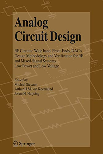 9781402038846: Analog Circuit Design: RF Circuits: Wide band, Front-Ends, DAC's, Design Methodology and Verification for RF and Mixed-Signal Systems, Low Power and Low Voltage