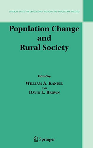 Population Change and Rural Society: William A. Kandel