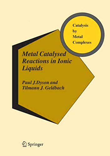9781402039140: Metal Catalysed Reactions in Ionic Liquids (Catalysis by Metal Complexes)