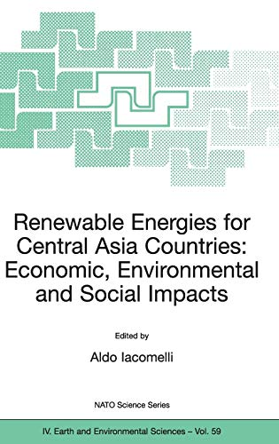 9781402039249: Renewable Energies for Central Asia Countries: Economic, Environmental and Social Impacts (Nato Science Series: IV:)