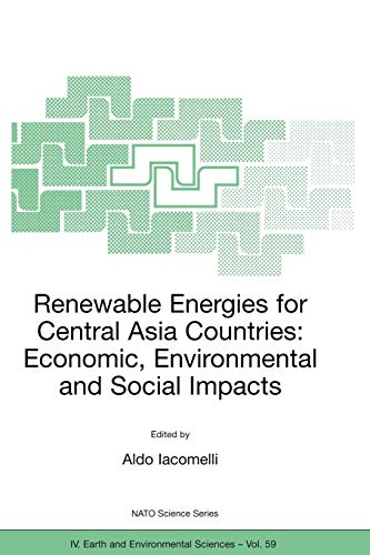 9781402039256: Renewable Energies for Central Asia Countries: Economic, Environmental and Social Impacts (Nato Science Series: IV:)