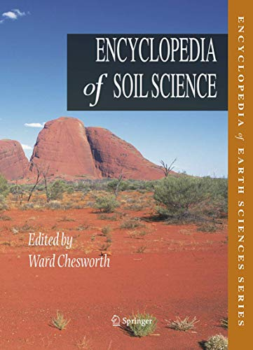 Encyclopedia of Soil Science: Ward Chesworth