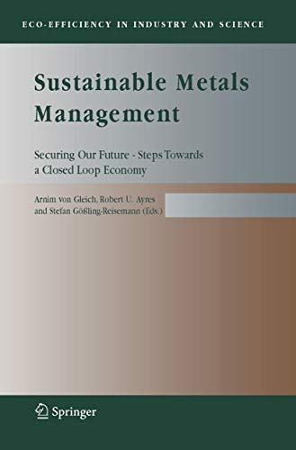 9781402040078: Sustainable Metals Management: Securing Our Future - Steps Towards a Closed Loop Economy (Eco-Efficiency in Industry and Science)