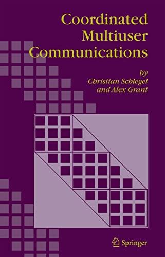 Coordinated Multiuser Communications: Christian Schlegel