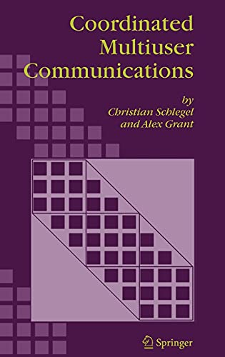 Coordinated Multiuser Communications: Christian Schlegel