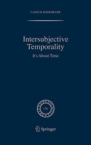 9781402042133: Intersubjective Temporality: It's About Time (Phaenomenologica)